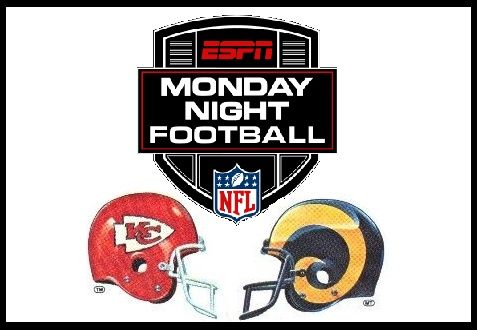 MNF - Chiefs vs Rams