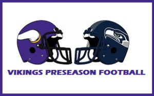 Vikings Preseason Football vs Seahawks